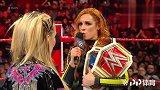 """WWE中国-20190416-RAW:""""窈窕淑女""""莱西埃文斯挑战娜塔莉亚 胜者将能面对贝基林奇"""