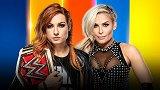 夏季狂潮2019:RAW女子冠军赛 贝基VS娜塔莉亚