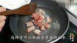 排骨汤怎么做最好喝厨师长教你一个方法,每次做的都不够喝